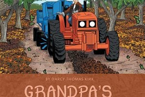 Grandpa's Orchard, Based on a True Story of an Oregon Family Farm